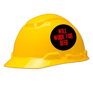 Will Work For Beer Hard Hat Helmet Sticker